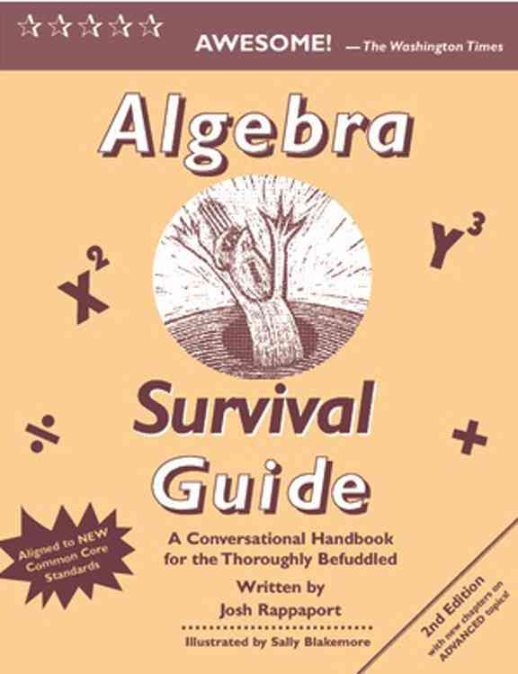 Algebra Survival Guide By Rappaport, Josh/ Blakemore, Sally