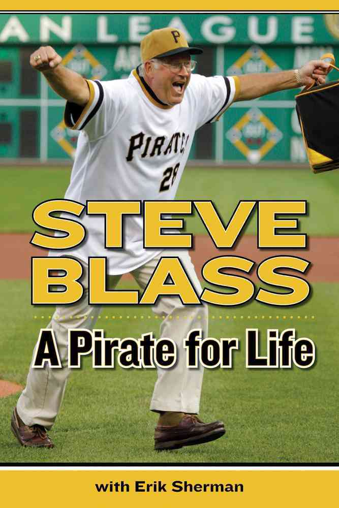 A Pirate for Life By Blass, Steve/ Sherman, Erik
